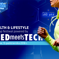 HEALTH & LIFESTYLE startup festiwal powered by MEDmeetsTECH